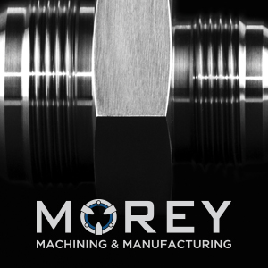 Morey Machining & Manufacturing